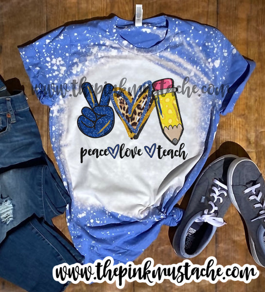 Bleached Bella -Peace Love Teach / Royal Blue and Gold / Peace Love Teaching Tee
