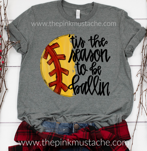 Softball Tis The Season Tee / Softball Mom Tee / Softball Girlfriend Tee