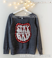 Stay Rad Rocker Sweatshirt - Off Shoulder Quality Bella Canvas Sweatshirt