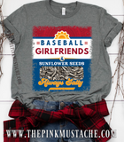 Baseball Girlfriends and Sunflower Seeds - Always Salty Tee