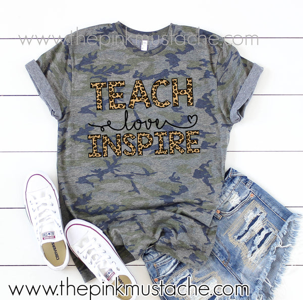 Camo Teacher Shirt / Teach Love Inspire Tee / Leopard Print