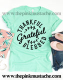 Thankful, Grateful, Blessed Tee/ Bella Canvas Fall Tee/ Fall T-Shirt / Thanksgiving Shirt