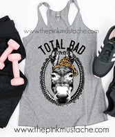 Total Bad Ass Racerback Tank Top / Funny Tanks For Women/ Workout Tanks