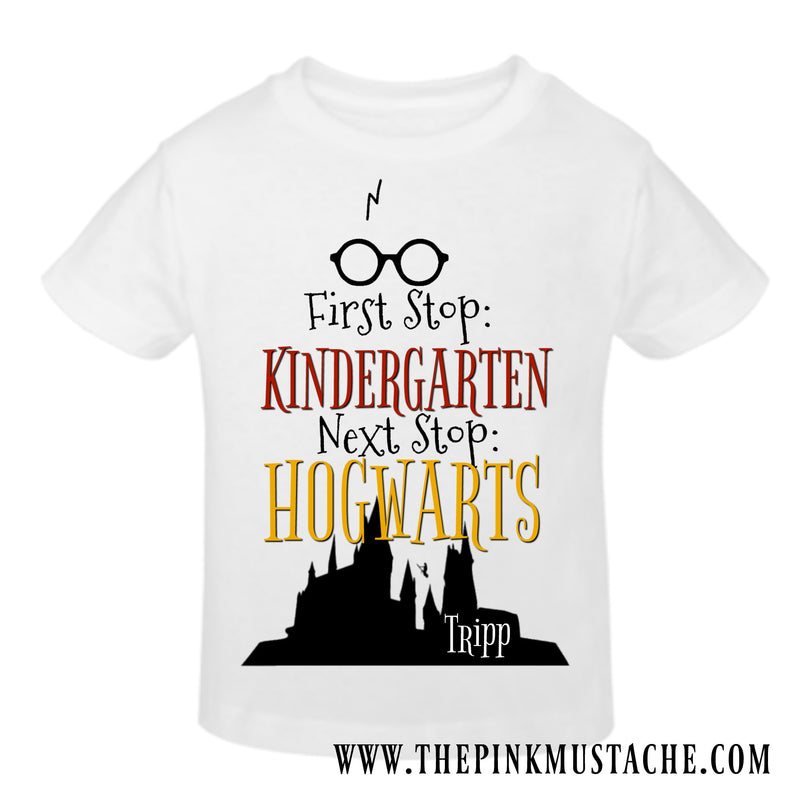 First Stop Kindergarten (Or another grade), Next Stop Hogwarts Tee