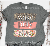 Wake Pray Slay Tee / Bella Canvas Wake Pray Slay  Floral  Soft Shirt / Mommy and Me