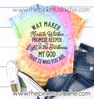 Tie Dye Way Maker, Miracle Worker, Promise Keeper, Light In The Darkness- Religious T-Shirt