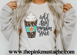 Wild About Pumpkin Spice Fall Tee/ Fall Shirts Youth and Adult Shirts /Fall Style