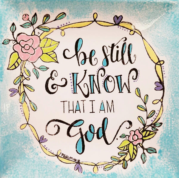 Be Still and Know that I am God - Coloring Book Silk Screen