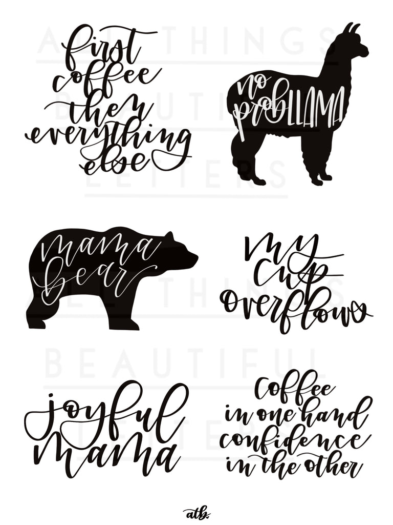 Coffee Talk - All Things Beautiful Letter Silk Screen