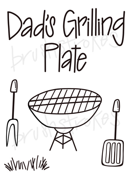 Dad's Grilling Plate Silk Screen