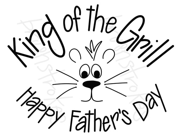King of the Grill - Happy Father's Day Silk Screen