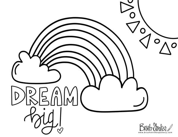 "FREE Kids Coloring Workshop - ""Dream Big"" Rainbow"