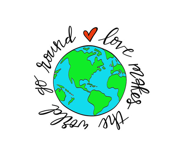 Love Makes the World Go Round Digital Art Print