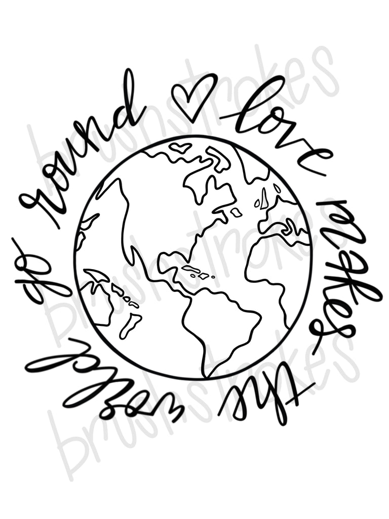 Love Makes the World Go Round (Large) Coloring Book Silk Screen