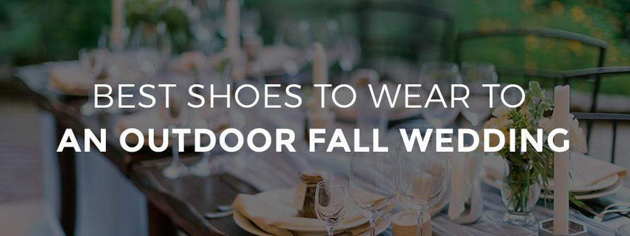 Best Shoes to Wear to an Outdoor Fall Wedding