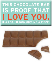 This Chocolate Bar Is Proof That I Love You 3.5oz 10 Count