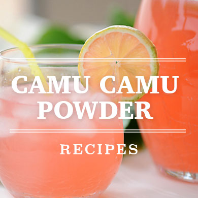 Camu Camu Powder Recipe