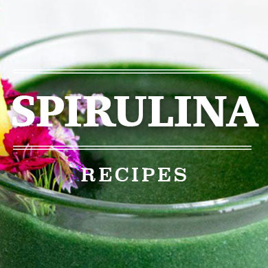 Spirulina Recipes
