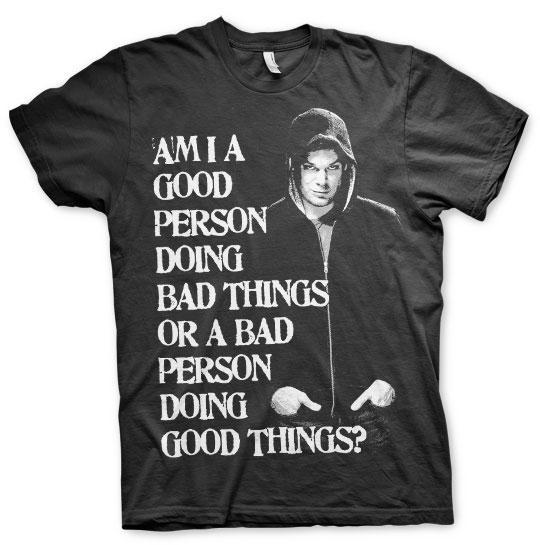 Bad Person Doing Good Things T-Shirt