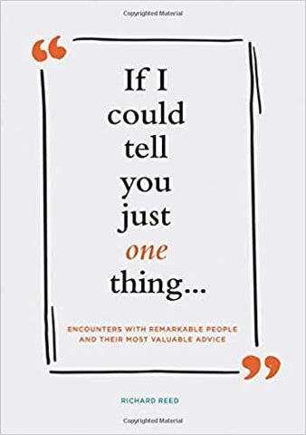 If I Could Tell You Just One Thing... (Hardcover)