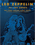Led Zeppelin All the Songs: The Story Behind Every Track (Hardcover)