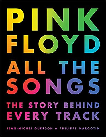 Pink Floyd All the Songs: The Story Behind Every Track (Hardcover)
