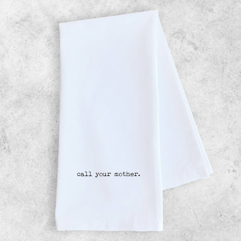 Call Your Mother - Tea Towel