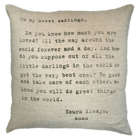 To My Sweet Darlings Pillow
