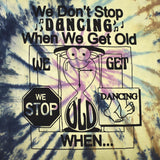Online Ceramics - We Don't Stop Dancing Tie-Dye T-Shirt