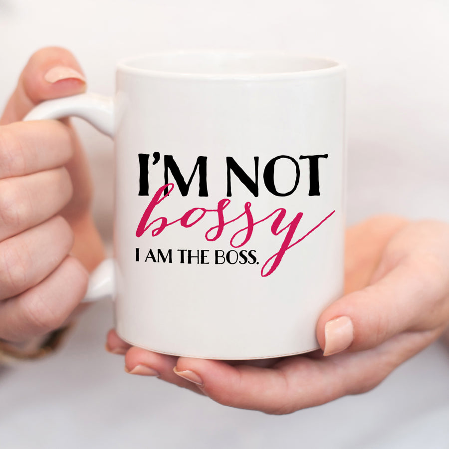 Funny Coffee Mug for Boss' Day, I'm Not Bossy, I am the Boss, PIPSY.COM
