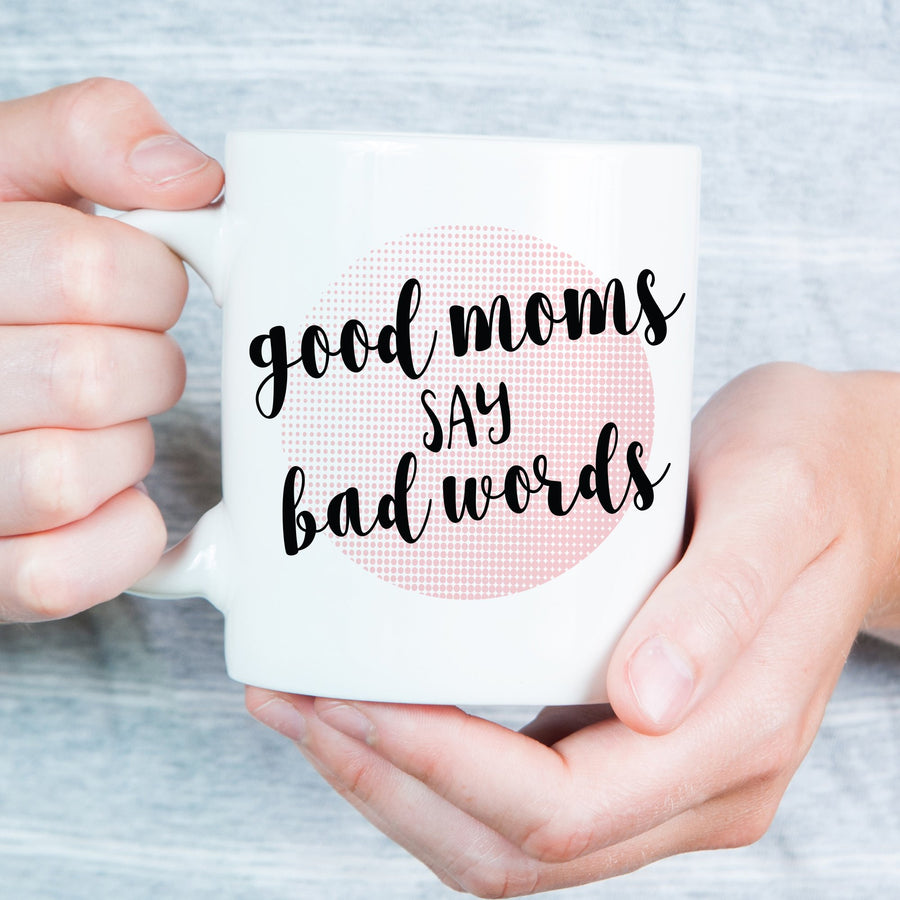 Good Moms Say Bad Words Funny Mug, Pipsy.com, halftone pattern