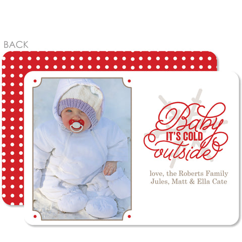 Baby It's Cold Outside Holiday Photo Card