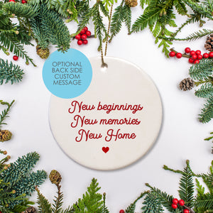 New Home - New Family - Keepsake Ornament optional back text may be added to any ornament.