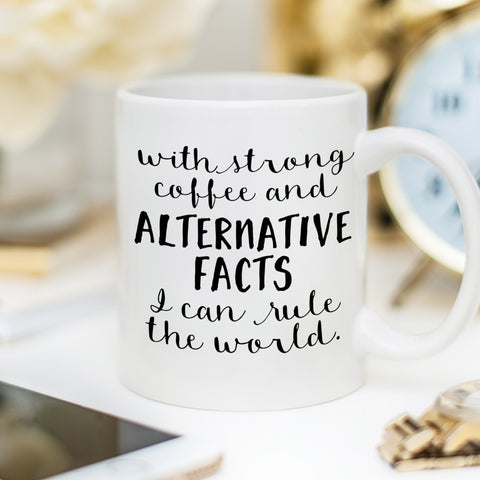 Alternative Facts Coffee Mug | Donald Trump Satire | Swanky Press