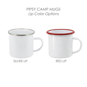 Camp Mug Options - Silver or Red Lip