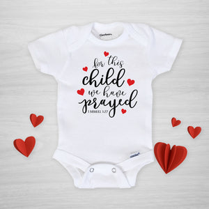 For This Child We Have Prayed Onesie, IVF Rainbow Baby, genuine Gerber Onesie®, Pipsy.com