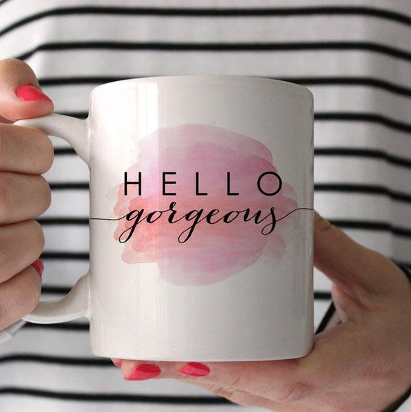 Hello Gorgeous Coffee Mug