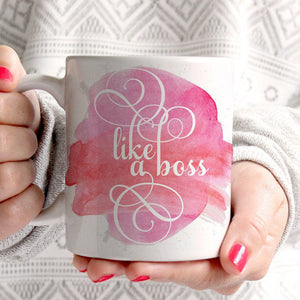 Like a Boss Coffee Mug | PIPSY.COM