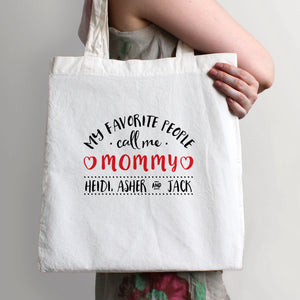 My Favorite People Call Me Mommy Tote Bag | Swanky Press