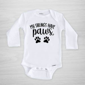 My Siblings Have Paws Gerber Onesie for Dog and Cat moms, long sleeved