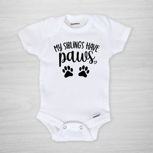 My Siblings Have Paws Gerber Onesie for Dog and Cat moms, short sleeved