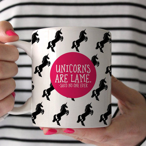 Unicorns Are Lame Coffee Mug