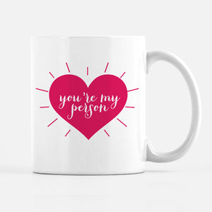 you're my person Valentine's day mug for friend, galentine's  day, BFF