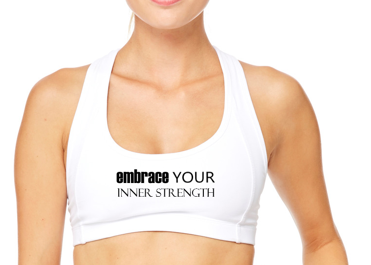 Embrace Your Inner Strength Sports Bra - BY DEFINITION