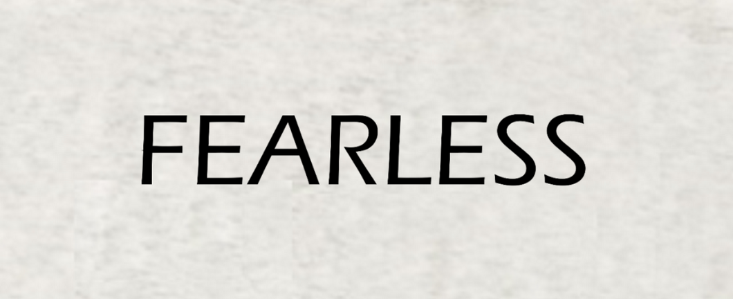 SP WH: FEARLESS Tank Top - BY DEFINITION