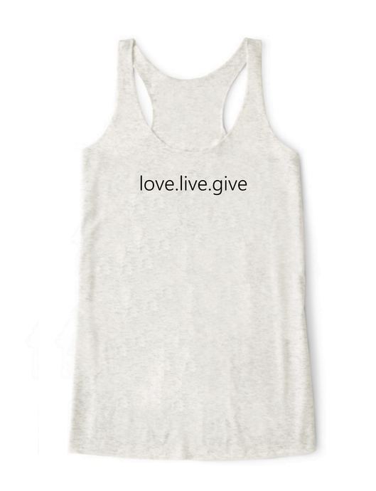 Love.Live.Give Tank Top - BY DEFINITION
