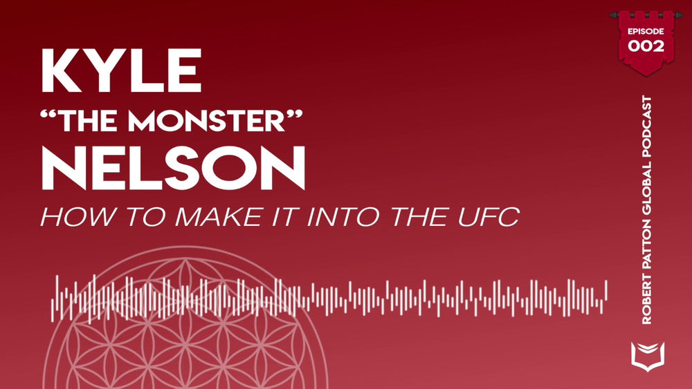 "RPG Podcast #002 | How To Get Into The UFC w/ Kyle ""The Monster"" Nelson"