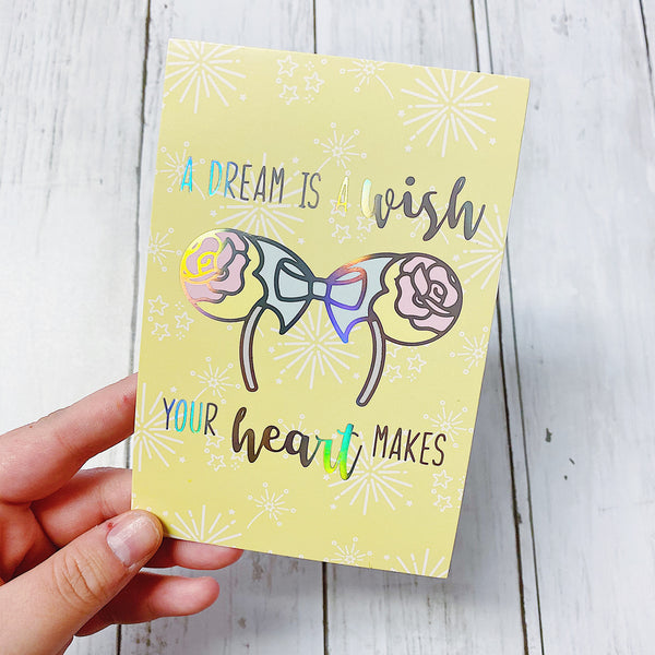 A Dream Is A Wish Your Heart Makes Journaling Card | Holo Foil
