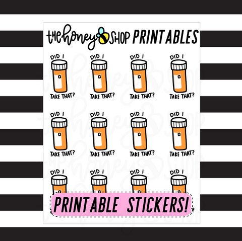 Did I Take This? Printable Stickers | DIGITAL DOWNLOAD