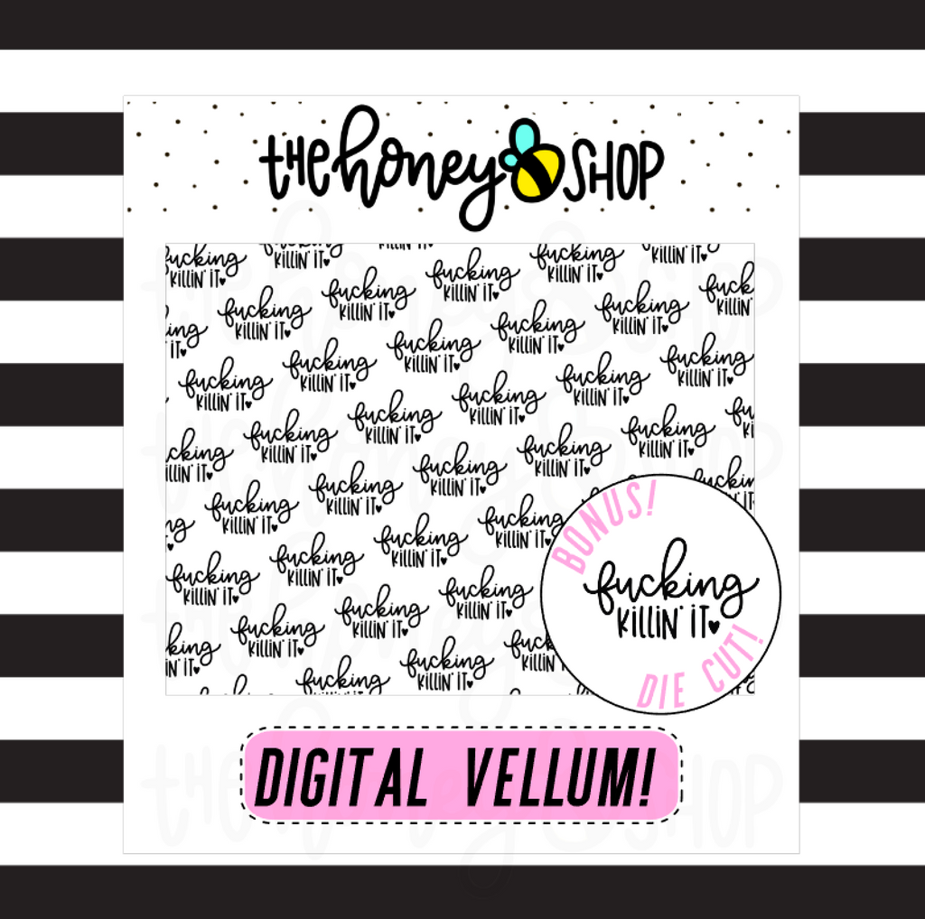 Fucking Killin' It Vellum | DIGITAL DOWNLOAD